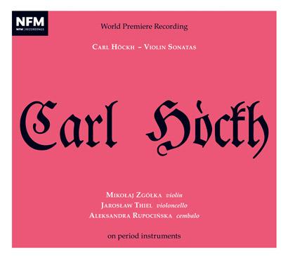 Carl Höckh – Violin Sonatas