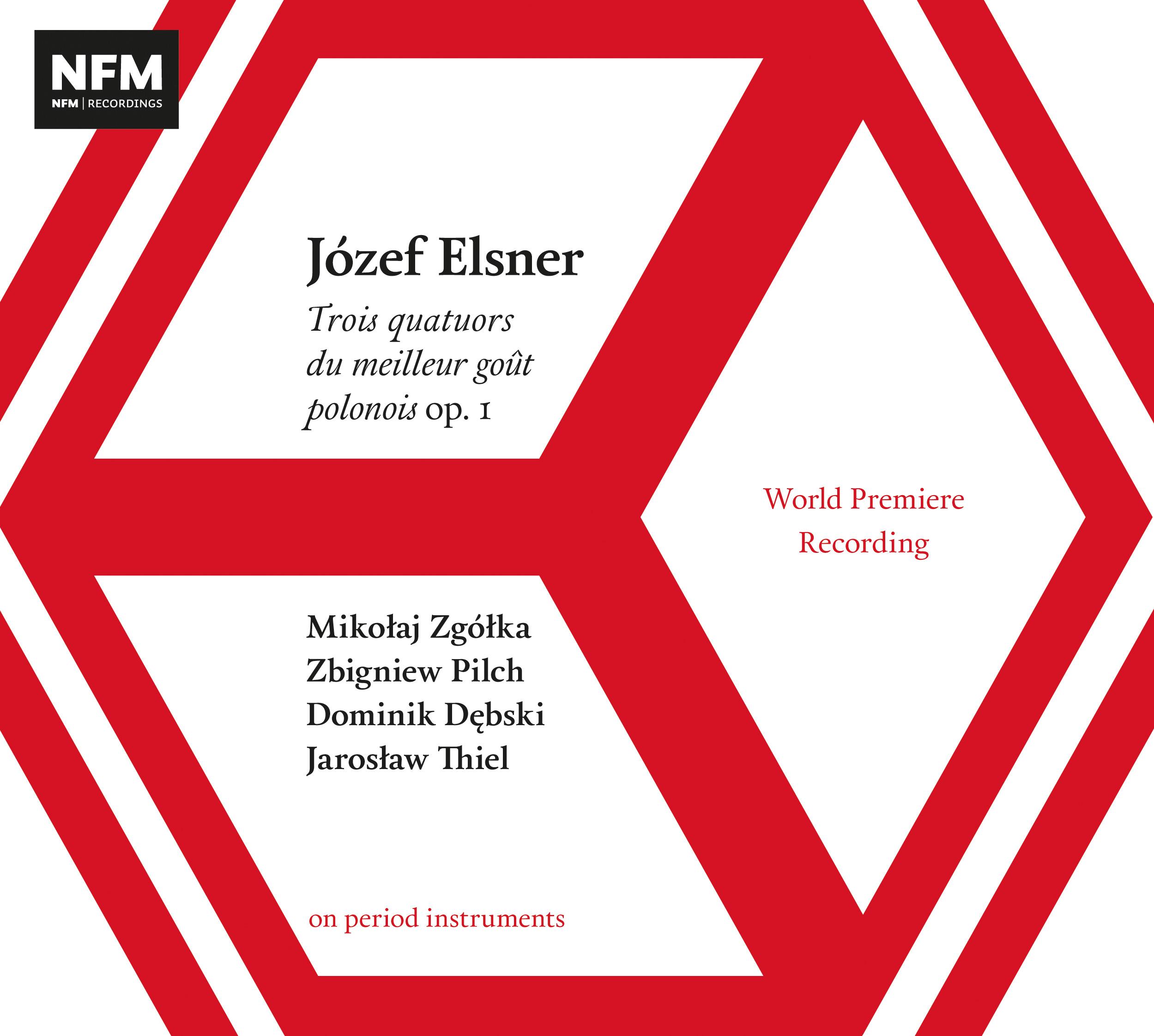 Józef Elsner – Trois quatuors du meilleur goût polonois op. 1