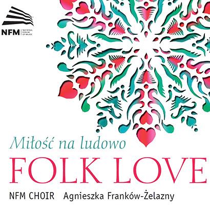 Folk Love | Miłość na ludowo