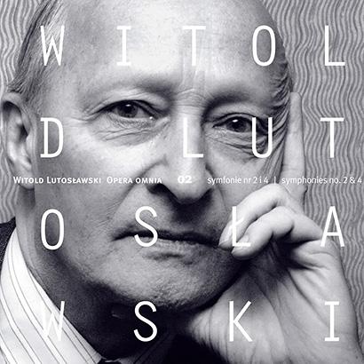 Witold Lutosławski | Opera Omnia 02
